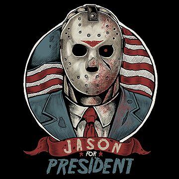 Jason For President by myoubi