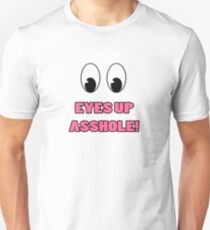 Eyes Up Unisex T-Shirt