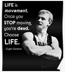 Life Is Movement - Sandow Poster