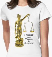 I Fight for Truth & Justice (Gold, Lawyer) Womens Fitted T-Shirt