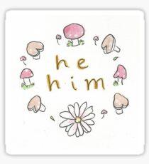 he him pronouns with mushrooms Sticker
