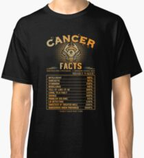 Cancer Facts T-Shirt Birthday Zodiac Sign Gift Classic T-Shirt