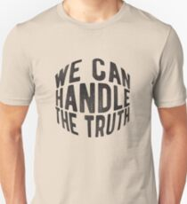 We Can Handle the Truth - black T-Shirt