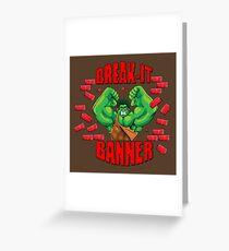 Break-It Banner Greeting Card