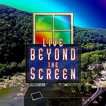 Live Beyond the Screen by melasdesign