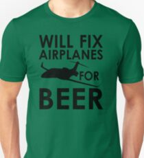 Will Fix Airplanes for Beer, Black text Unisex T-Shirt
