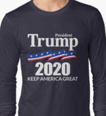 President Trump 2020 - Keep America Great Long Sleeve T-Shirt