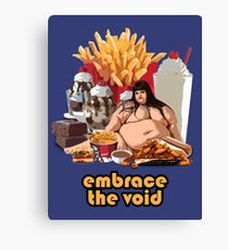 Embrace The Void - Glutton Canvas Print