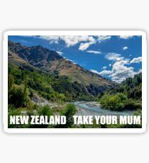 NEW ZEALAND- TAKE YOUR MUM Sticker