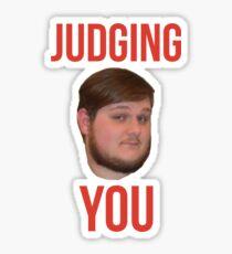 Judging You Sticker