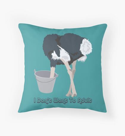 Funny Ostrich I Don't Want To Adult Throw Pillow