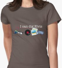"""""""I can dig Elvis."""" - Twist & Shout 0.2 Womens Fitted T-Shirt"""