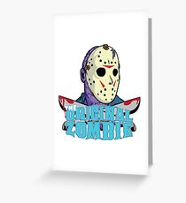 The original zombie (Friday 13th) Greeting Card