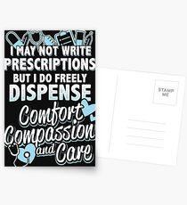I Dispense Comfort Compassion and Care Postcards