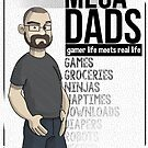Mega Dads John Shirt by Adam Leonhardt