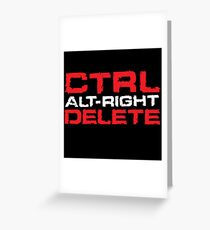 Ctrl-Alt-Right-Delete Greeting Card