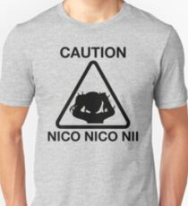 Caution Nico Nico Nii Unisex T-Shirt