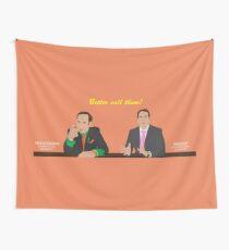 Better call them - Saul Goodman - Ari Gold Wall Tapestry