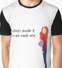 Ginny - Anything's possible if you've got enough nerve. Graphic T-Shirt
