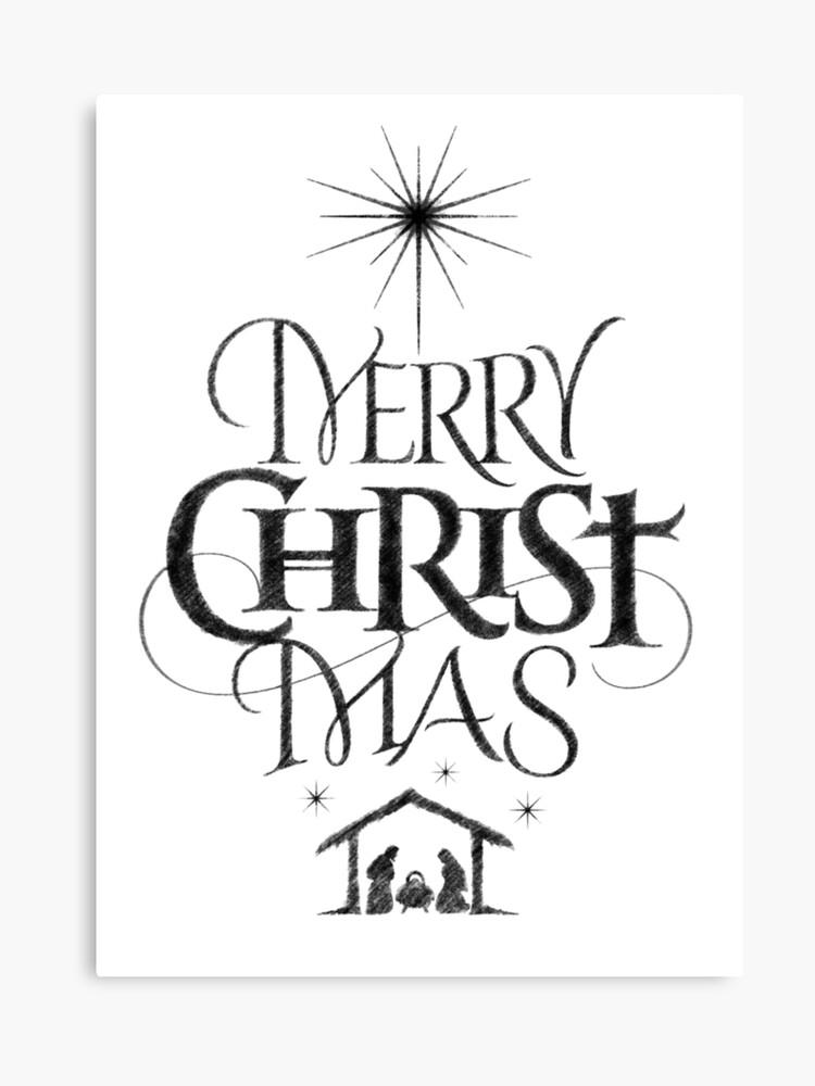 Merry Christmas Christian.Religious Christian Calligraphy Merry Christmas Christ Mas Sketched Jesus Nativity Canvas Print