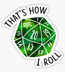 That's How I Roll Green Watercolor D20 Dice Sticker