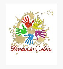 DREAM IN COLORS T_SHIRT Photographic Print