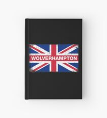 Wolverhampton Shirt Vintage United Kingdom Flag T-Shirt Hardcover Journal