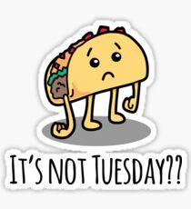 It's Not Taco Tuesday? Sad Taco Sticker