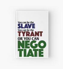 Slave Tyrant Negotiate (1) Hardcover Journal