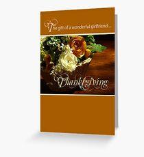 Girlfriend Thanksgiving Flower Basket Greeting Card