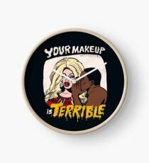 Your Makeup is Terrible Clock