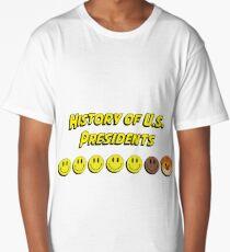 History of US presidents Long T-Shirt