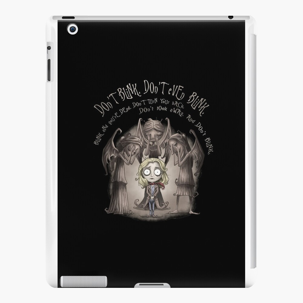Do not Blink iPad Cases & Skins
