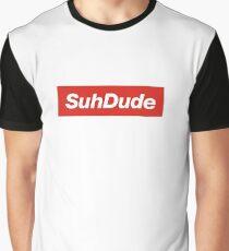 Suh Dude Supreme Graphic T-Shirt