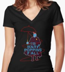 I'm Mary Poppins Women's Fitted V-Neck T-Shirt