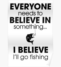 Funny Fishing Quotes Posters Redbubble