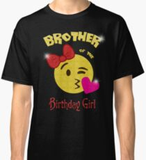 Brother of the Birthday Girl Emoji Birthday Party Classic T-Shirt