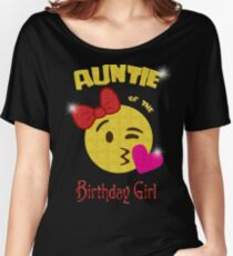 Auntie of the Birthday Girl Emoji Birthday Party Women's Relaxed Fit T-Shirt