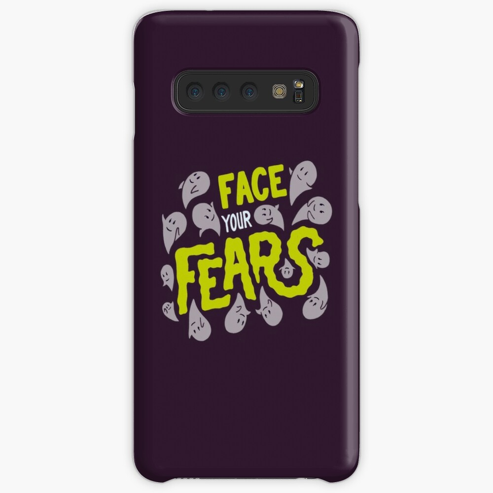 Face your fears Case & Skin for Samsung Galaxy