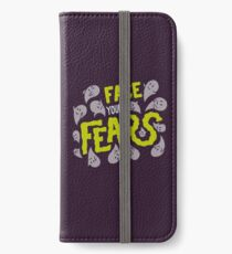 Face your fears iPhone Wallet/Case/Skin