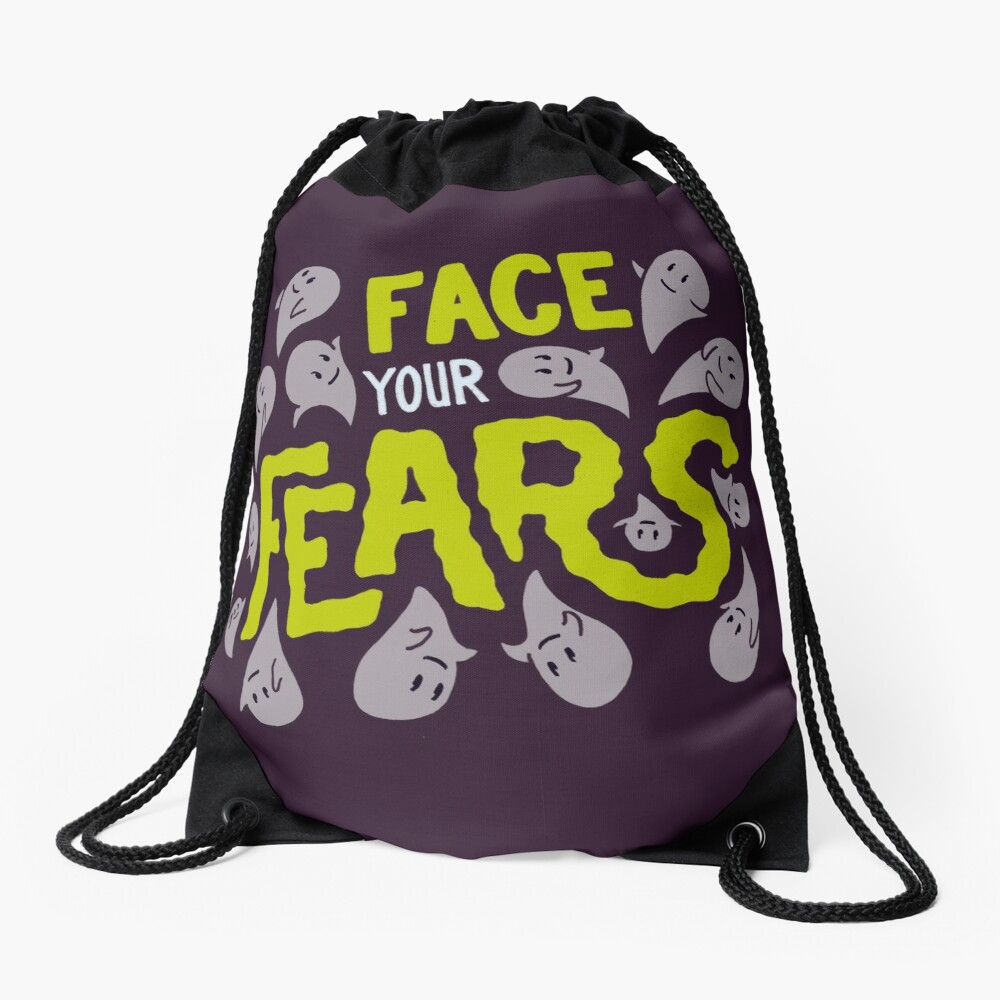 Face your fears Drawstring Bag