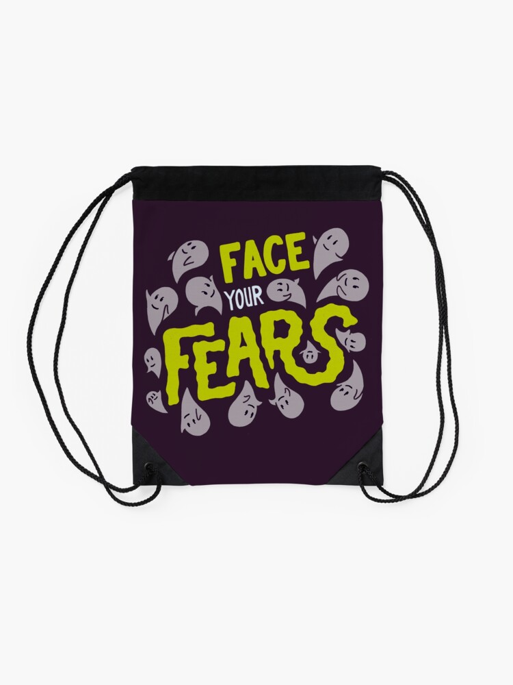 Alternate view of Face your fears Drawstring Bag