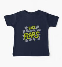 Face your fears Baby Tee