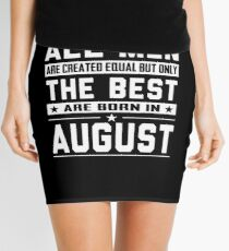 August Birthday Quotes Mini Skirts | Redbubble