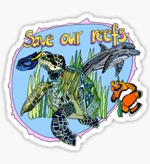 Save Our Reefs! Sticker