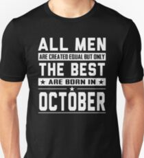 All Men Are Created Equal But Only The Best Are Born In October Slim Fit T-Shirt