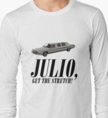 Julio.. Get the Stretch! T-Shirt