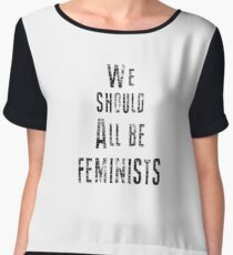 We Should All Be Feminists Chiffon Top