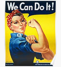 WE CAN DO IT, Rosie the Riveter, Howard Miller, American, wartime, propaganda, poster Poster