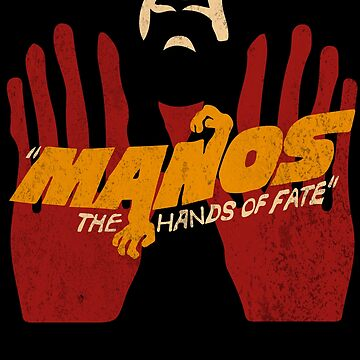 Manos the hands of fate tee shirt by Dailytees